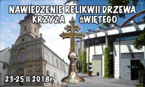 Nawiedzenie relikwii Drzewa Krzyża Świętego @ ul. Misjonarzy Oblatów M.N. 12